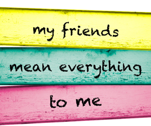 friends, everything, and bff image