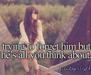 forget, him, and quotes image
