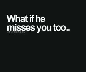 he, him, and i miss you image