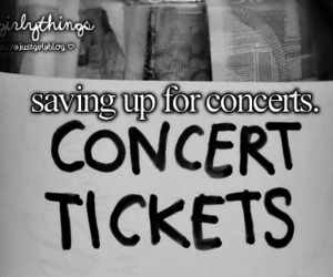 concert, just girly things, and ticket image