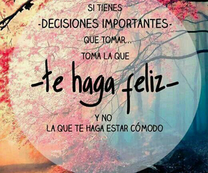 frases, feliz, and decisions image