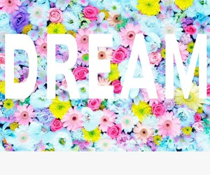 Dream, flowers, and overlay image