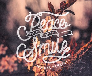 peace, quote, and smile image