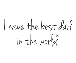 dad, Best, and world image