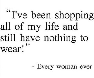 shopping, clothes, and quotes image