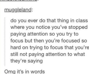 pay attention, school, and soooo true image