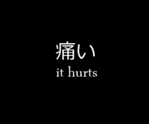 quotes, hurt, and japanese image