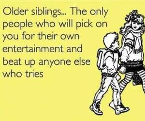 funny, truth, and siblings image