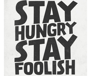 Steve Jobs and stay hungry stay foolish image