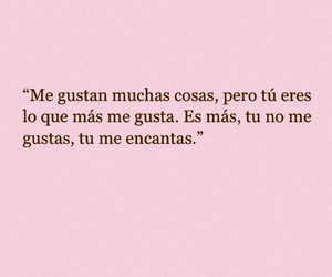 love, frases, and me encantas image