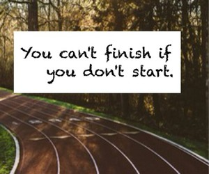 motivation, finish, and life image