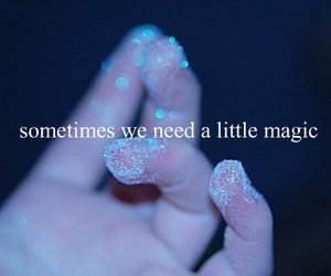 magic, quotes, and cute image