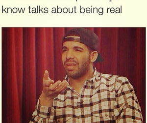 funny, Drake, and real image
