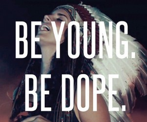 lana del rey, dope, and be young image