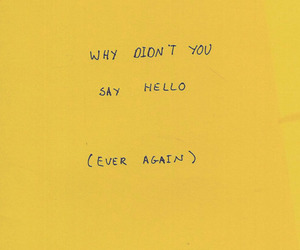 yellow, quotes, and hello image