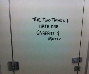 irony, graffiti, and quotes image