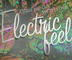MGMT, electric feel, and electric image