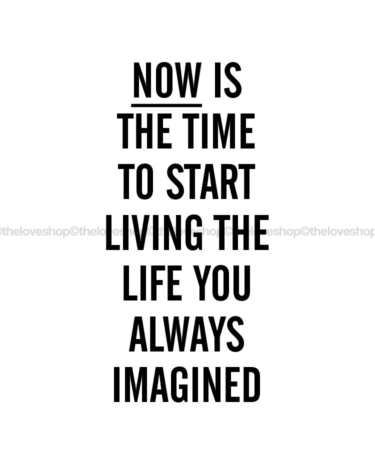 1 Live The Life You Imagined Inspiring Quote Print In 8x10 On A4