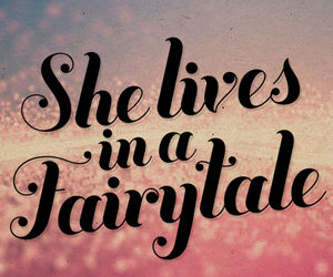 fairytale, text, and life image