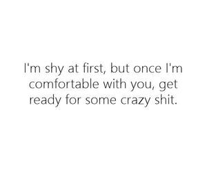 quotes, shy, and crazy image
