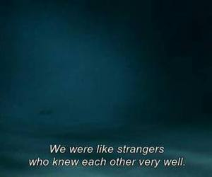 strangers, quotes, and text image