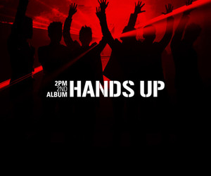 2PM and hands up image