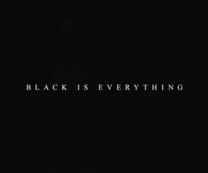 black, everything, and quote image