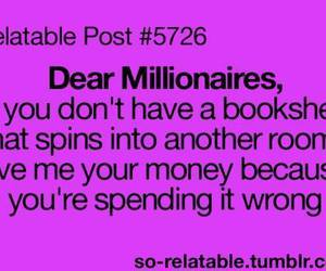 funny, millionaire, and relatable image