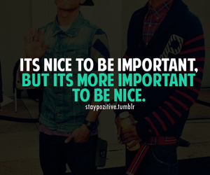 important, nice, and quotes image