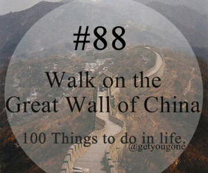 china, 100 things to do in life, and 88 image