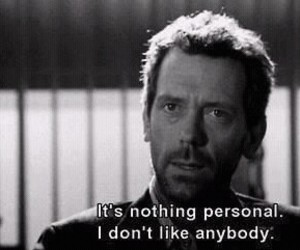 quotes, house, and dr house image