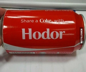 coke, hodor, and game of thrones image