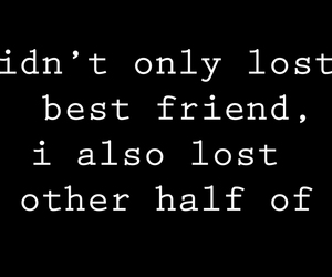 best friend, lost, and you image