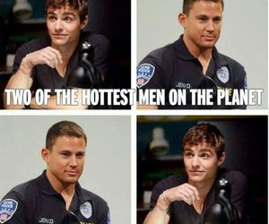 Hot, dave franco, and channing tatum image