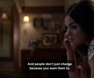 pll, change, and lucy hale image