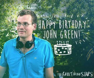 john green, tfios, and happy birthday image