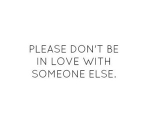 love, quote, and please image