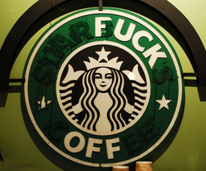 fuck off and starbucks image