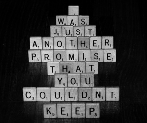 promise, quotes, and sad image