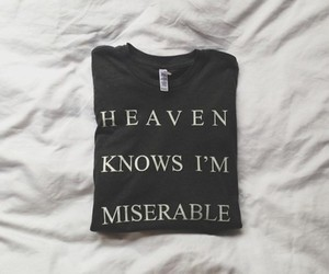 heaven, miserable, and quote image