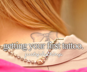 girly things and first tattoo image