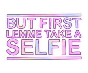 selfie, overlay, and quotes image
