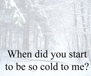 cold, quote, and start image