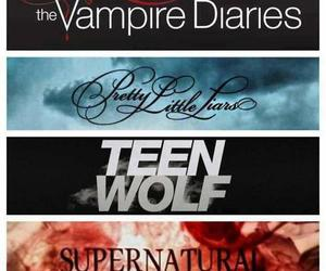 teen wolf, supernatural, and pretty little liars image