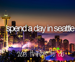 seattle, day, and bucket list image