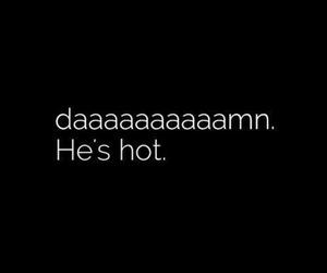 Hot, boy, and damn image