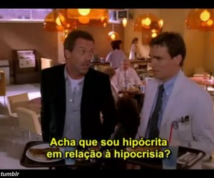 Dr. House, house m.d, and hipocrisia image