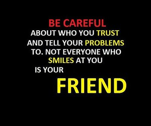 enemy, problems, and be careful image