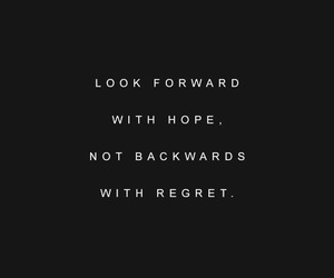 hope, quotes, and regret image