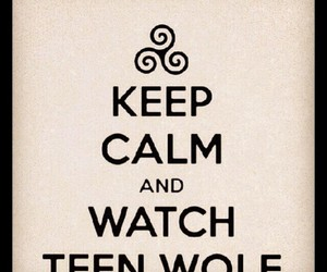 keep calm, teen wolf, and scott mccall image